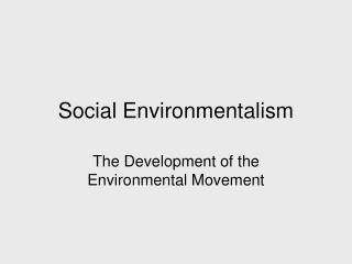 Social Environmentalism