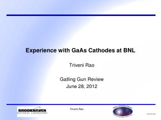 Experience with  GaAs  Cathodes at BNL