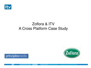 Zoflora & ITV A Cross Platform Case Study