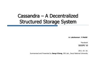 Cassandra � A Decentralized  Structured Storage System
