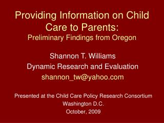 Providing Information on Child Care to Parents:  Preliminary Findings from Oregon