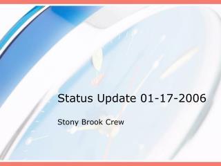 Status Update 01-17-2006