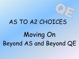AS TO A2 CHOICES