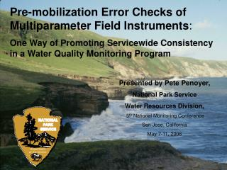 Presented by Pete Penoyer,  National Park Service Water Resources Division,