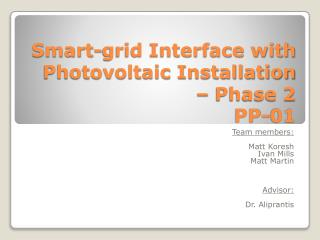 Smart-grid Interface with Photovoltaic Installation – Phase 2 PP-01