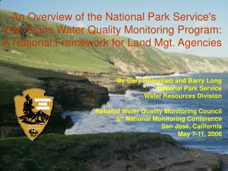 By Gary Rosenlieb and Barry Long National Park Service  Water Resources Division