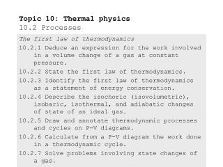 Topic 10: Thermal physics 10.2 Processes