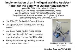 I mplementation of an Intelligent Walking Assistant Robot for the Elderly in Outdoor Environment