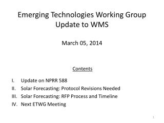 Emerging Technologies Working Group Update to WMS