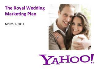 The Royal Wedding  Marketing Plan