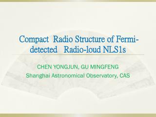 Compact  Radio Structure of Fermi-detected   Radio-loud NLS1s