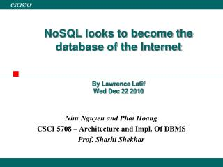 NoSQL  looks to become the database of the Internet By Lawrence  Latif Wed Dec 22 2010