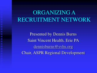 ORGANIZING A RECRUITMENT NETWORK