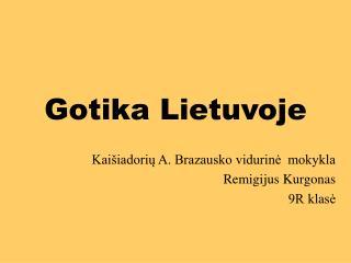 Gotika Lietuvoje