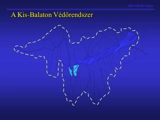 A Kis-Balaton V�d?rendszer