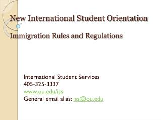 New International Student Orientation Immigration Rules and Regulations
