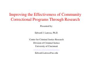 Improving the Effectiveness of Community Correctional Programs Through Research