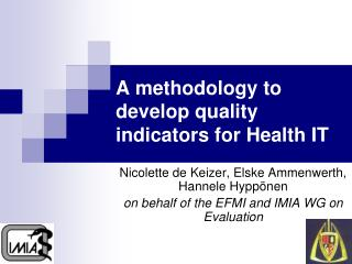 A methodology to develop quality indicators for Health IT