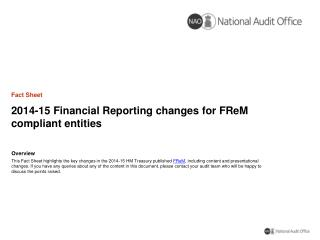 2014-15 Financial  Reporting  changes for FReM compliant  entities
