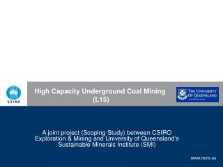 High Capacity Underground Coal Mining  L15