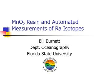 MnO 2  Resin and Automated Measurements of Ra Isotopes