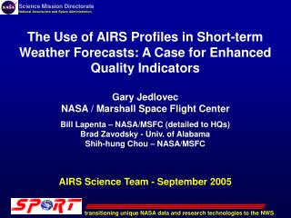 The Use of AIRS Profiles in Short-term Weather Forecasts: A Case for Enhanced Quality Indicators