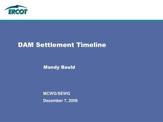 DAM Settlement Timeline