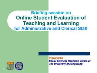 Prepared by Social Sciences Research Centre of The University of Hong Kong