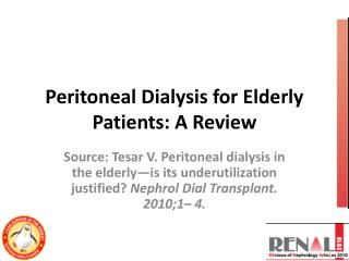 Peritoneal Dialysis for Elderly Patients: A Review