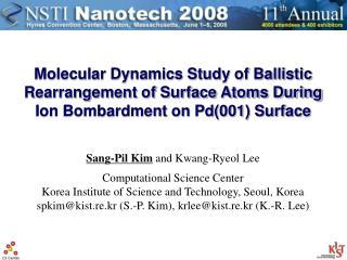 Sang-Pil Kim and Kwang-Ryeol Lee Computational Science Center