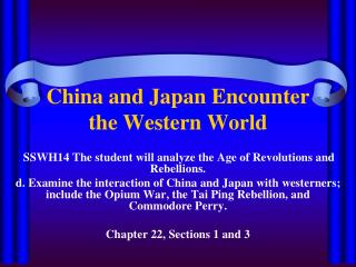 China and Japan Encounter the Western World
