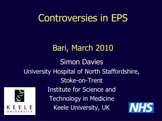 Simon Davies University Hospital of North Staffordshire,  Stoke-on-Trent Institute for Science and