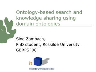 Ontology-based search and knowledge sharing using domain ontologies