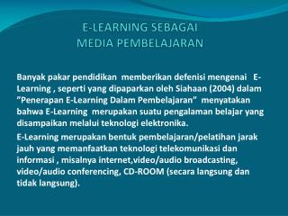 E-LEARNING SEBAGAI  MEDIA PEMBELAJARAN