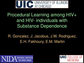 Procedural Learning among HIV+ and HIV- individuals with Substance Dependence
