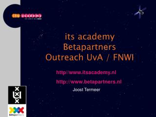i ts academy Betapartners Outreach  UvA / FNWI