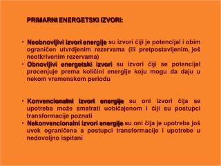 PRIMARNI ENERGETSKI IZVORI:
