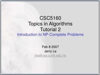 CSC5160  Topics in Algorithms Tutorial 2 Introduction to NP-Complete Problems
