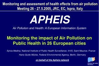 APHEIS  Air Pollution and Health: A European Information System