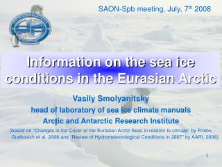 Information on the sea ice conditions in the Eurasian Arctic