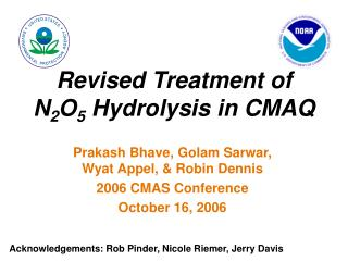 Revised Treatment of  N 2 O 5  Hydrolysis in CMAQ