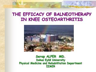 THE EFFICACY OF BALNEOTHERAPY  IN KNEE OSTEOARTHRITIS