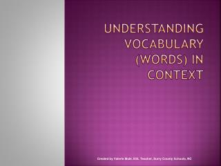 Understanding vocabulary (words) in context