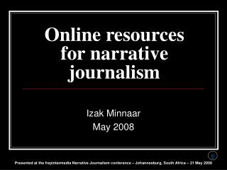 Online resources for narrative journalism