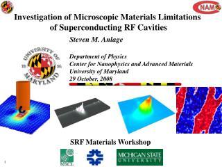 Investigation of Microscopic Materials Limitations  of Superconducting RF Cavities