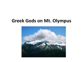 Greek Gods on Mt. Olympus