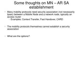 Some thoughts on MN – AR SA establishment