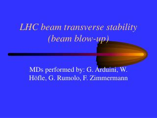 LHC beam transverse stability (beam blow-up)