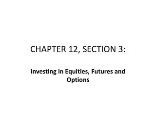 CHAPTER 12, SECTION 3: