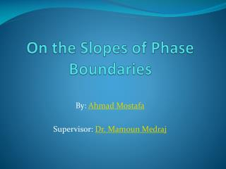 On the Slopes of Phase Boundaries